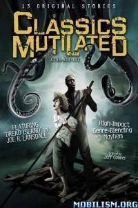 Download Classics Mutilated by Jeff Conner (Editor) (.ePUB)