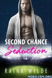 Download ebook Second Chance Seduction by Raina Wilde (.ePUB)