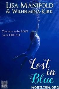 Download Lost In Blue by Lisa Manifold, Wilhelmina Kirk (.ePUB)