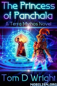Download The Princess of Panchala by Tom D Wright (.ePUB)