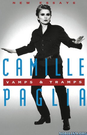 Download Vamps & Tramps: New Essays by Camille Paglia (.ePUB)