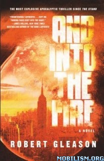 Download And Into the Fire by Robert Gleason (.ePUB)