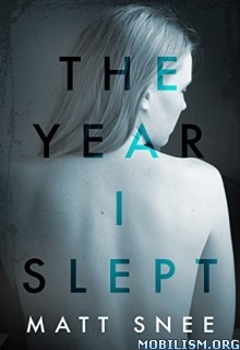 Download The Year I Slept by Matt Snee (.ePUB)