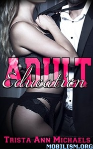 Download ebook Adult Education by Trista Ann Michaels (.ePUB)