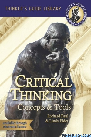 Critical Thinking: Concepts & Tools by Richard Paul+