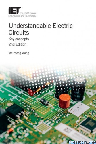 Understandable Electric Circuits: Key Concepts by Meizhong Wang