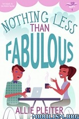 Download Nothing Less Than Fabulous by Allie Pleiter (.ePUB)