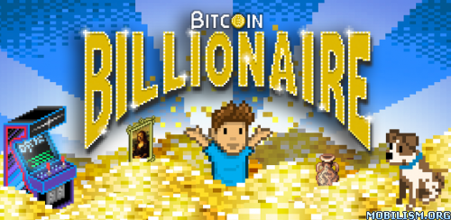Bitcoin Billionaire v3.0.1 [Mod Money] Apk