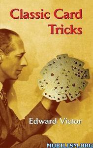 Classic Card Tricks by Edward Victor