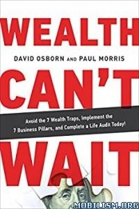 Download Wealth Can't Wait by David Osborn, Paul Morris (.ePUB)