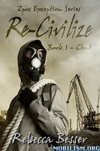 Download ebook Re-Civilize: Chad by Rebecca Besser (.ePUB)