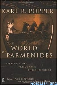 The World of Parmenides by Karl R.Popper