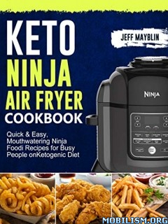 Keto Ninja Air Fryer Cookbook by Jeff Mayblin