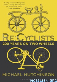 Download ebook Re:Cyclists by Michael Hutchinson (.ePUB)