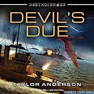 Download ebook Devil's Due (Destroyermen #12) by Taylor Anderson (.MP3)