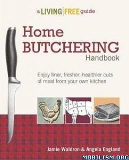 Download ebook Home Butchering Handbook by Angela England et al (.PDF)