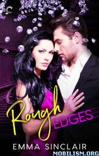 Download ebook Rough Edges by Emma Sinclair (.ePUB)