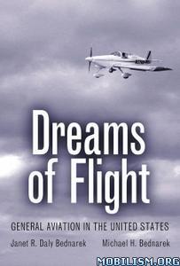 Dreams of Flight by Janet R. Daly Bednarek