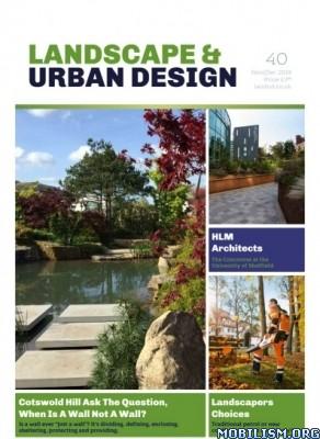 Landscape & Urban Design – Issue 40, November/December 2019