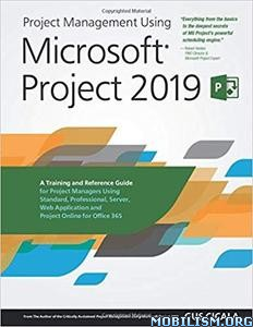 Management Using Microsoft Project 2019 by Gus Cicala