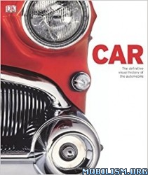 Download ebook Car: Definitive Visual History by Dorling Kindersly (.PDF)