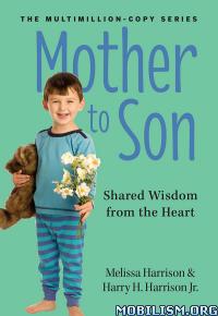Mother to Son by Melissa Harrison, Harry H. Harrison Jr.  +