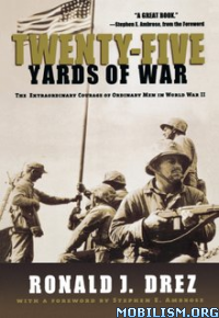 Download Twenty-Five Yards of War by Ronald j. Drez (.ePUB)