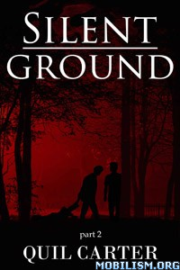 Download ebook Silent Ground: Part 2 by Quil Carter (.ePUB)(.MOBI)