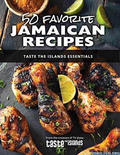 50 Favorite Jamaican Recipes by Taste the Islands Essentials