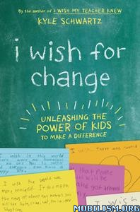 I Wish for Change by Kyle Schwartz
