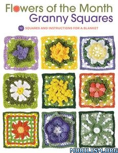 Flowers of the Month Granny Squares by Margaret Hubert