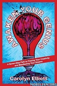 Download ebook Awaken Your Genius by Carolyn Elliott (.ePUB)