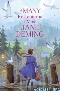 Download Reflections of Miss Jane Deming by J Anderson Coats (.ePUB)