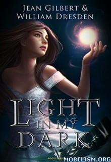 Download ebook Light In My Dark by Jean Gilbert (.ePUB)