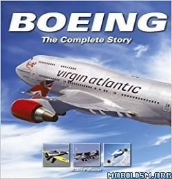 Download Boeing: The Complete Story by Alain Pelletier (.PDF)