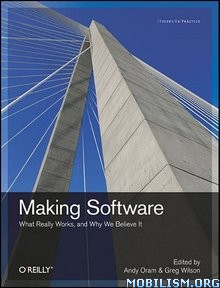 Download ebook Making Software by Andy Oram, Greg Wilson (.ePUB)