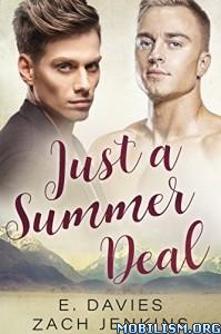 Download ebook Just A Summer Deal by E. Davies, Zach Jenkins (.ePUB)
