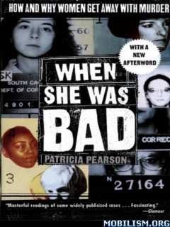 When She Was Bad by Patricia Pearson  +