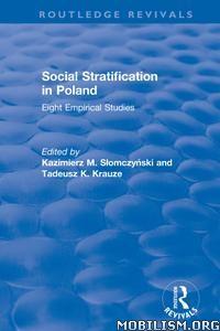 Social Stratification in Poland by Kazimierz M. Slomczynski +