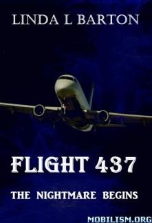 Download Flight 437: The Nightmare Begins by Linda L Barton (.ePUB)+