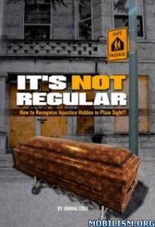 It's Not Regular by Jahmal Cole