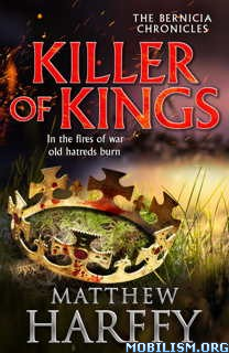 Download ebook Killer of Kings by Matthew Harffy (.ePUB)