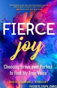 Fierce Joy by Susie Caldwell Rinehart