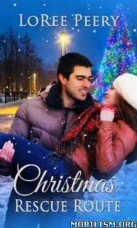 Download ebook Christmas Rescue Route by LoRee Peery (.ePUB)