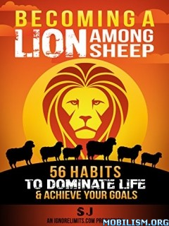 Download ebook Becoming A Lion Among Sheep by S. J (.ePUB)