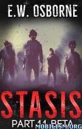 Download Stasis series by E.W. Osborne (.ePUB)(.MOBI)