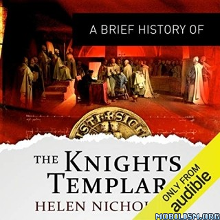 History of the Knights Templars by Helen Nicholson