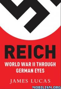 Download ebook Reich by James Lucas (.ePUB)