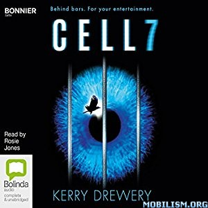 Download ebook Cell 7 by Kerry Drewery (.MP3)