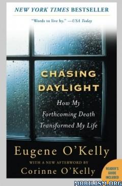 Download Chasing Daylight by Eugene O'Kelly, Corinne O'Kelly (.ePUB)